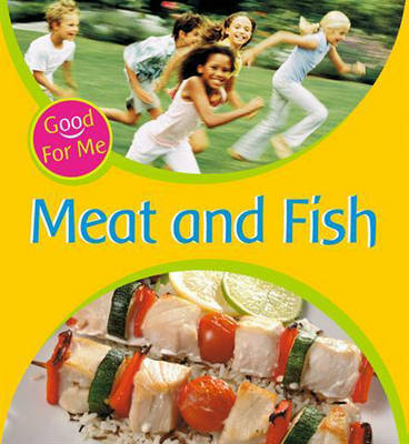 Meat and Fish - Good for Me 7 (Paperback)