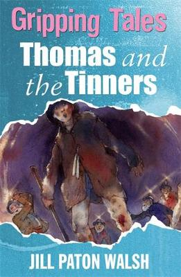 Gripping Tales: Thomas and the Tinners - Gripping Tales (Paperback)