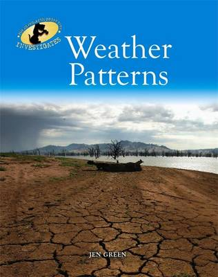 Weather Patterns - The Geography Detective Investigates 14 (Hardback)