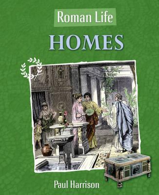 Homes: Homes - Roman Life 2 (Hardback)