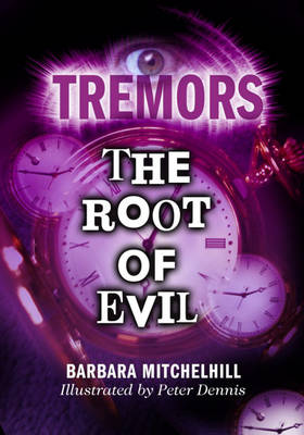 The Root of Evil - Tremors 6 (Paperback)