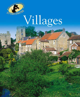 Villages - The Geography Detective Investigates 9 (Paperback)