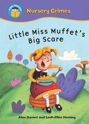 Little Miss Muffet's Big Scare - Start Reading: Nursery Crimes 7 (Paperback)