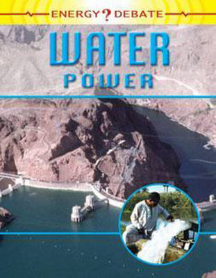 Water Power - Energy Debate 12 (Paperback)