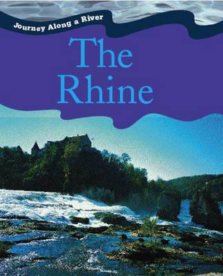 Rhine - Journey Along a River 4 (Hardback)