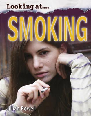 Smoking - Looking at 7 (Hardback)