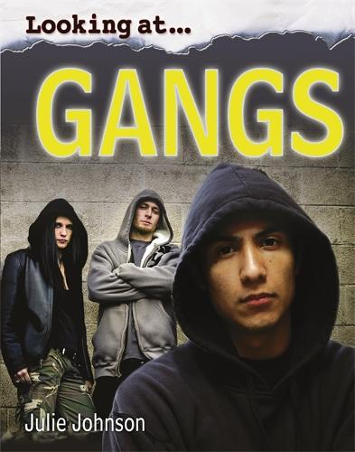 Looking At: Gangs - Looking At (Hardback)