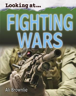 Fighting Wars - Looking at 8 (Hardback)