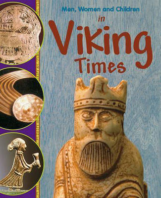 In Viking Times - Men, Women & Children 28 (Paperback)