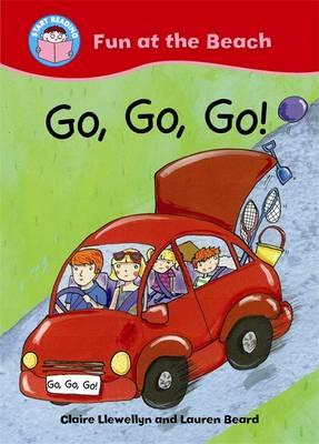Go, Go, Go! - Start Reading: Fun at the Beach 4 (Paperback)