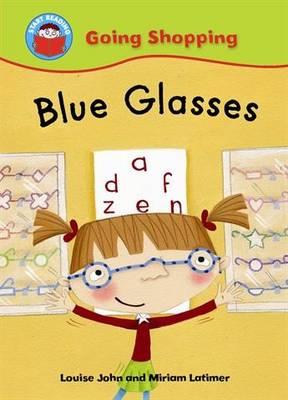 Blue Glasses - Start Reading: Going Shopping 7 (Paperback)