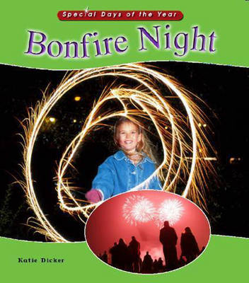 Bonfire Night - Special Days of the Year 2 (Paperback)
