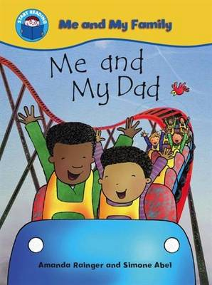 Me and My Dad - Start Reading: Me & My Family No. 6 (Paperback)