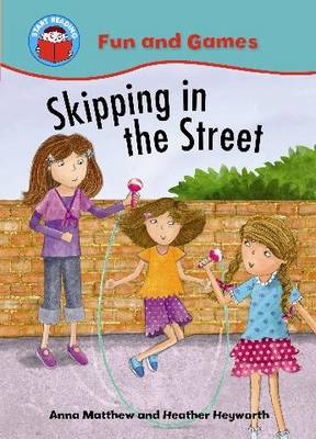 Skipping in the Street - Start Reading: Fun & Games 8 (Paperback)