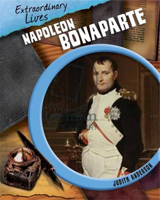 Napoleon Bonaparte - Extraordinary Lives 4 (Hardback)