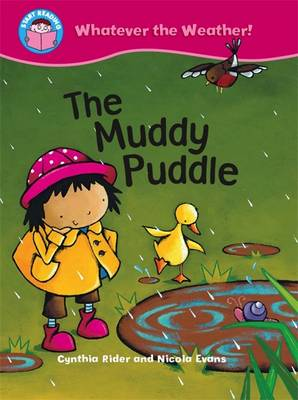The Muddy Puddle - Start Reading: Whatever the Weather 6 (Paperback)