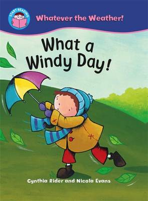 What a Windy Day! - Start Reading: Whatever the Weather No. 8 (Paperback)