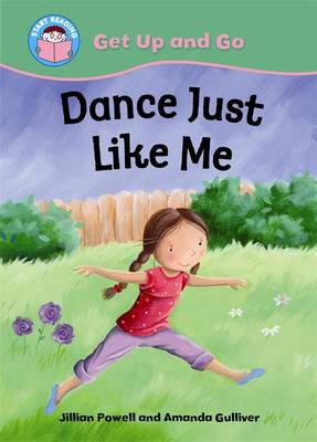 Dance Just Like Me (Paperback)