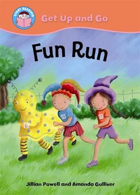 Fun Run - Start Reading: Get Up & Go! 3 (Paperback)