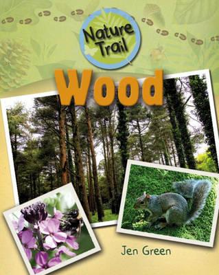 Wood - Nature Trail 4 (Hardback)