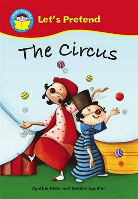 The Circus - Start Reading: Let's Pretend 6 (Paperback)