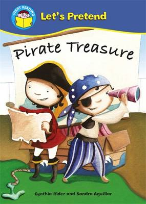 Pirate Treasure! - Start Reading: Let's Pretend 8 (Paperback)