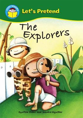 The Explorers - Start Reading: Let's Pretend 2 (Paperback)