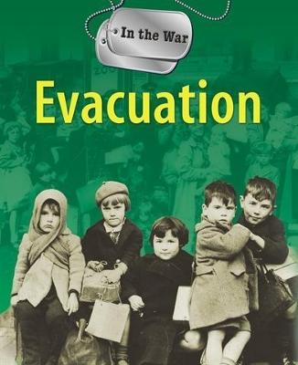 In the War: Evacuation - In the War (Paperback)