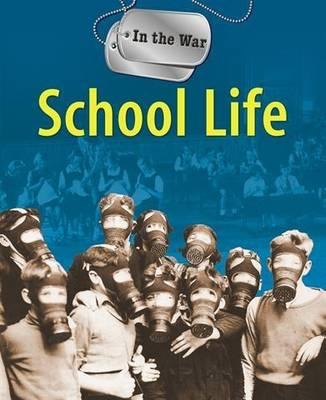 School Life - In the War No. 5 (Paperback)