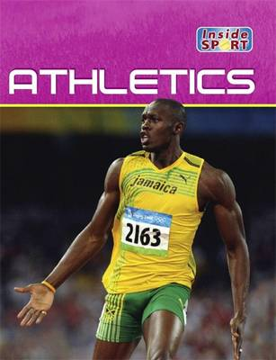 Athletics - Inside Sport No. 10 (Hardback)