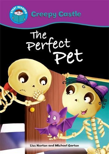 Start Reading: Creepy Castle: The Perfect Pet - Start Reading: Creepy Castle (Paperback)