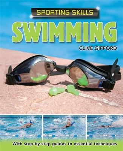 Sporting Skills: Swimming - Sporting Skills (Paperback)