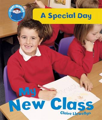My New Class - Start Reading: A Special Day 1 (Paperback)