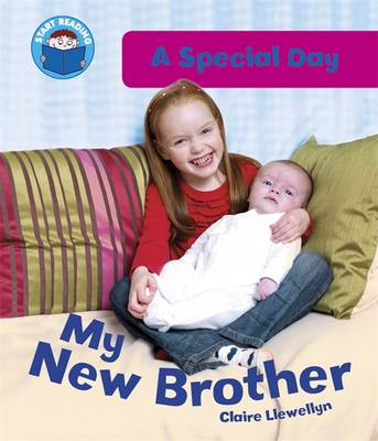 My New Brother - Start Reading: A Special Day 3 (Paperback)