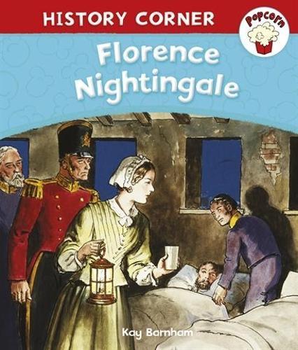 Popcorn: History Corner: Florence Nightingale - Popcorn: History Corner (Paperback)