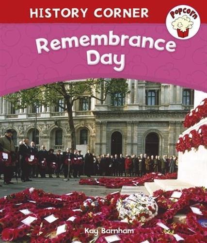 Popcorn: History Corner: Remembrance Day - Popcorn: History Corner (Paperback)