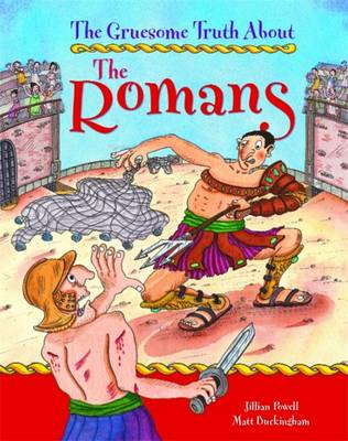 The Romans - Gruesome Truth About 25 (Paperback)