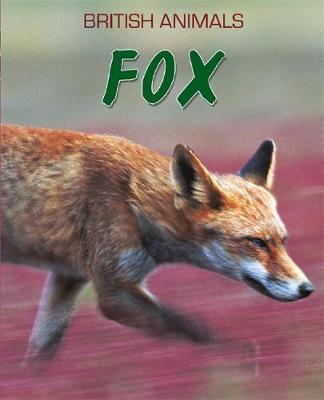 British Animals: Fox (Paperback)