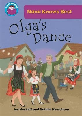 Olga's Dance - Start Reading: Nana Knows Best 3 (Paperback)