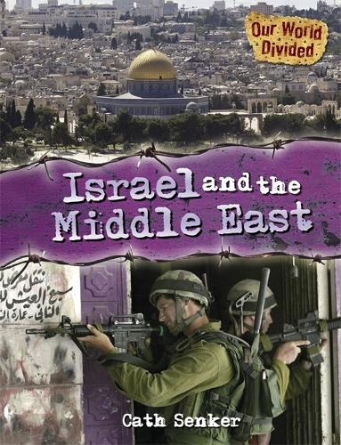 Our World Divided: Israel and the Middle East (Hardback)