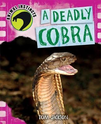 A Deadly Cobra - Animal Instincts 2 (Hardback)