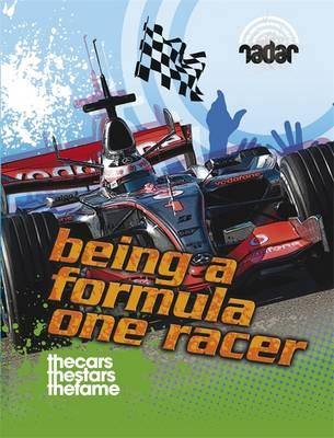 Top Jobs: Being a Formula One Racer - Radar 26 (Hardback)