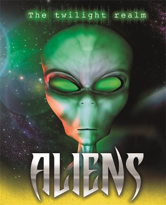 Twilight Realm: Aliens - Twilight Realm (Hardback)