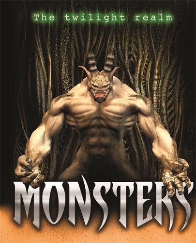 Twilight Realm: Monsters - Twilight Realm (Hardback)