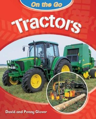 On the Go: Tractors - On the Go (Paperback)