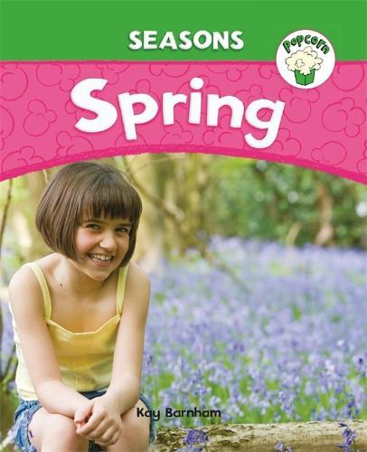 Popcorn: Seasons: Spring - Popcorn: Seasons (Paperback)