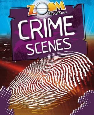 Crime Scene Clues? - Zoom in on No. 2 (Hardback)