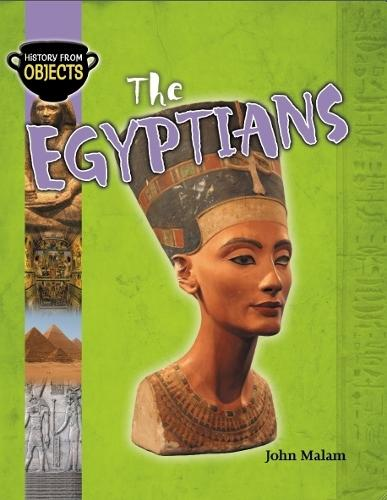 History from Objects: The Egyptians - History from Objects (Paperback)