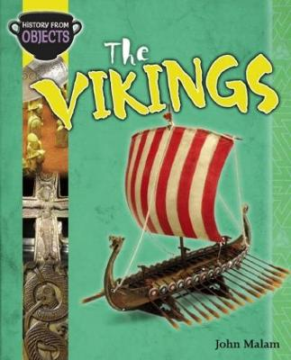 History from Objects: The Vikings - History from Objects (Paperback)