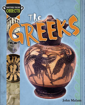 The Greeks - History from Objects 6 (Paperback)